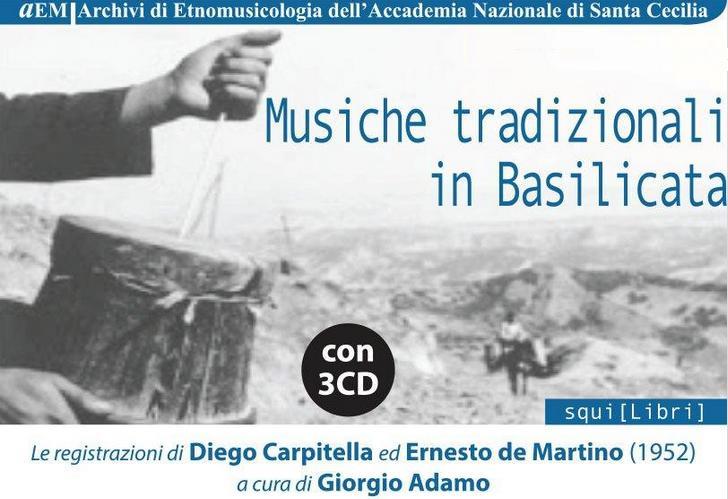 Musiche tradizionali in Basilicata. Le registrazioni di Diego Carpitella ed Ernesto de Martino