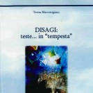 """Disagi: teste…in ""tempesta"""