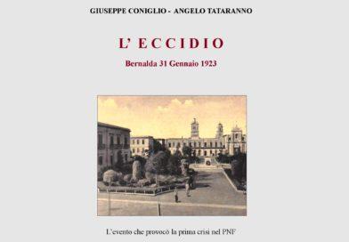 """""""L'eccidio di Bernalda"""", presentato il libro di Giuseppe Coniglio e Angelo Tataranno"""