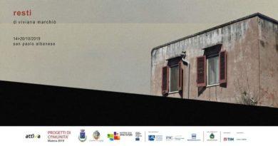 San Paolo Albanese, al via il progetto Resti di Viviana Marchiò