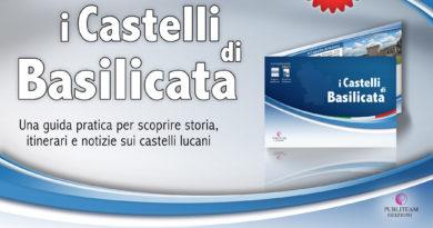 Itinerari e Agroalimentare d'Italia: La guida dei Castelli di Basilicata e la cartolina dei Sassi di Matera